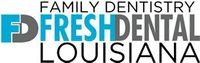 Fresh Dental - Louisiana